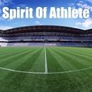 Spirit Of Athlete ~スポーツ番組音楽演出 石川一宏 選曲・監修~/VARIOUS