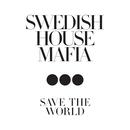 Save The World/Swedish House Mafia