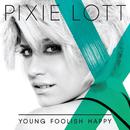 オール・アバウト・トゥナイト/Pixie Lott