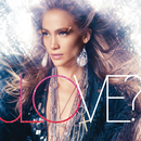 JENNIFER LOPEZ/LOVE?/Jennifer Lopez