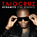 Dynamite (The Remixes)/Taio Cruz