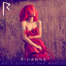 Only Girl (In The World)/Rihanna