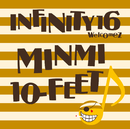 真夏のオリオン/INFINITY16 welcomez MINMI,10-FEET