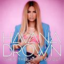 スプレッド・ア・リトル・ラヴ/Havana Brown