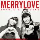 Merry Love/SUNGJE(超新星)&JIYOUNG(KARA)