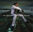 A Little Deeper (EU Version)/Ms. Dynamite