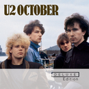 October (Deluxe Edition Remastered)/U2