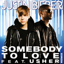 Somebody To Love (feat. Usher)/Justin Bieber