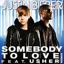 サムバディー・トゥ・ラヴ feat.アッシャー (feat. Usher)/Justin Bieber