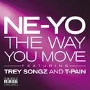 The Way You Move (feat. Trey Songz, T-Pain)/NE-YO
