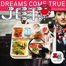 JET!!!/SUNSHINE きくきくセット/DREAMS COME TRUE