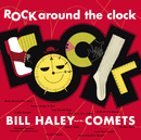 Rock Around The Clock/Bill Haley & His Comets
