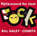 ロック・アラウンド・ザ・クロック/Bill Haley & His Comets