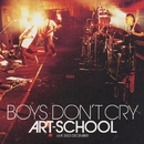 BOYS DON'T CRY/ART-SCHOOL