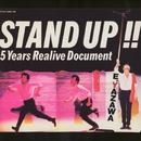 STAND UP!! -5 Years Realive Document-/矢沢永吉