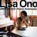 Jambalaya -Bossa Americana-/小野リサ