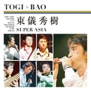 Super Asia/TOGI+BAO