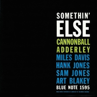 Somethin' Else (Rudy Van Gelder Edition)/Cannonball Adderley