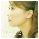Regalo-The Best Of Norie Suzuki/鈴木慶江