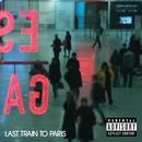 Last Train To Paris/Diddy - Dirty Money
