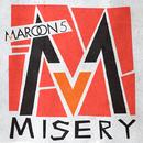 Misery(International Version)/Maroon 5