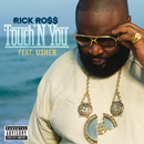 Touch'N You (feat. Usher)/Rick Ross
