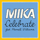 Celebrate (feat. Pharrell Williams)/MIKA