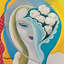Layla And Other Assorted Love Songs (Super Deluxe Edition)/Derek & The Dominos