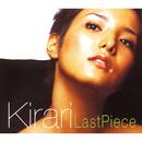 LAST PIECE/Kirari