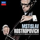 Mstislav Rostropovich - The Complete Decca Recordings/Mstislav Rostropovich