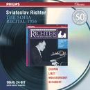 Chopin / Liszt / Mussorgsky / Schubert: The Sofia Recital 1958/Sviatoslav Richter
