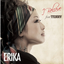 I Believe featuring TERRY (feat. TERRY)/ERIKA