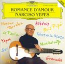 イエペス/愛のロマンス/Narciso Yepes