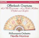 Offenbach: Overtures - La belle Hélène etc./Philharmonia Orchestra, Sir Neville Marriner