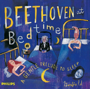Beethoven at Bedtime - A Gentle Prelude to Sleep/Various Artists