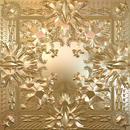 Watch The Throne/JAY Z, Kanye West