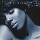 Here I Am (Japan Version)/Kelly Rowland