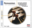 Peter Sadlo: Percussion in Concert (Eloquence)/Peter Sadlo