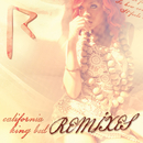California King Bed (Remixes)/Rihanna