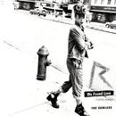 We Found Love (The Remixes) (feat. Calvin Harris)/Rihanna