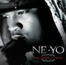 Because Of You/Ne-Yo
