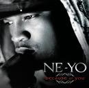Because Of You/NE-YO