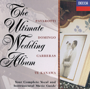 ウェディング・アルバム/Kiri Te Kanawa, José Carreras, Plácido Domingo, Luciano Pavarotti, Peter Hurford, Academy of St. Martin in the Fields, Sir Neville Marriner