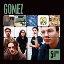5 Album Set (Bring It On/Liquid Skin/In Our Gun/Split the Difference/Five Men in a Hut)/Gomez