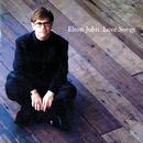 LOVE SONGS/Elton John