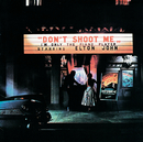 Don't Shoot Me I'm Only The Piano Player (Remastered)/Elton John
