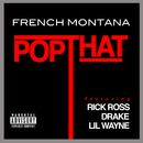 Pop That (feat. Rick Ross, Drake, Lil Wayne)/French Montana