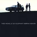 SABRINA HEAVEN/THEE MICHELLE GUN ELEPHANT