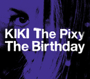 KIKI The Pixy/The Birthday