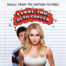 I Love You, Beth Cooper (Music From The Motion Picture)/Various Artists